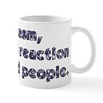 Sarcasm A Natural Reaction Mug