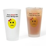 Bang This Frown Off... Drinking Glass