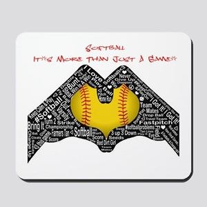 Softball - It's More Than Just A Game! Mousepad