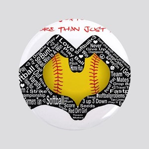 """Softball - It's More Than Just A Game! 3.5"""" Button"""