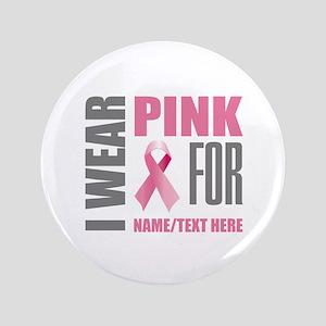 Pink Awareness Ribbon Customized Button