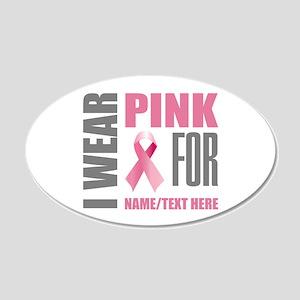 Pink Awareness Ribbon Custom 20x12 Oval Wall Decal