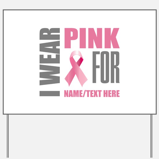 Pink Awareness Ribbon Customized Yard Sign