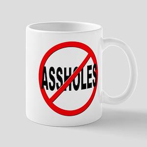 Anti / No Assholes Mug