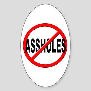 Anti / No Assholes Sticker (Oval)