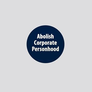 Abolish Corporate Personhood Mini Button