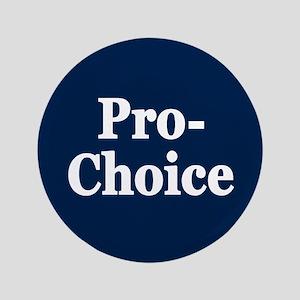 "Pro-Choice 3.5"" Button"