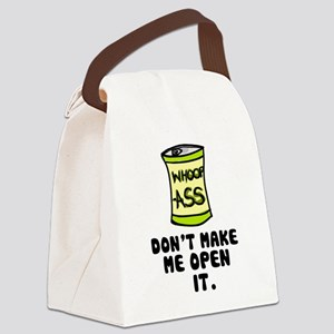 'Can of Whoop-A**' Canvas Lunch Bag