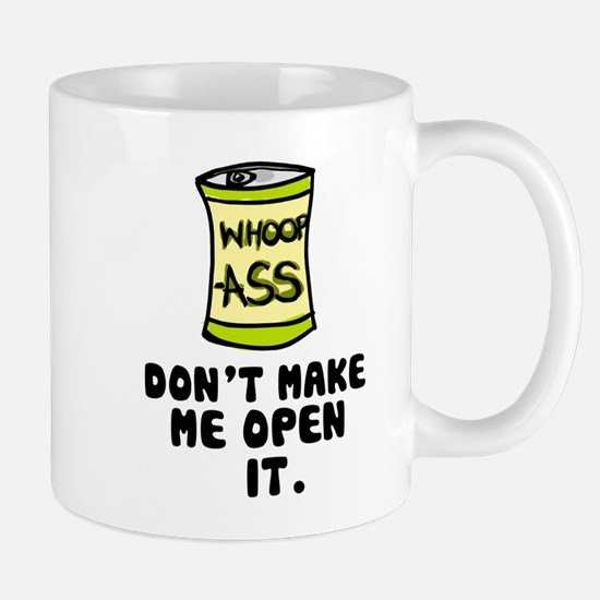 'Can of Whoop-A**' Mug