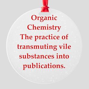 chemistry joke Round Ornament