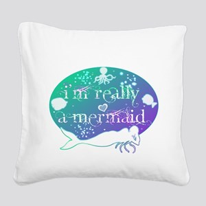 lg really a mermaid Square Canvas Pillow