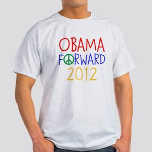 OBAMA 2012 FORWARD PEACE Light T-Shirt