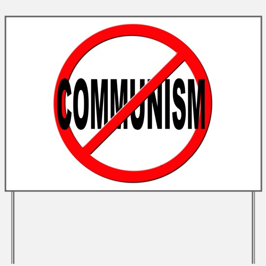 Anti / No Communism Yard Sign