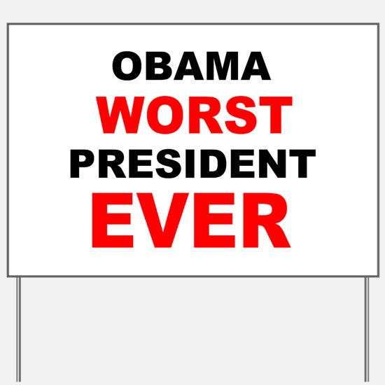 anti obama worst presdarkbumplL.png Yard Sign