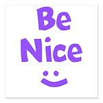 Be Nice Square Car Magnet 3