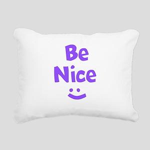 Be Nice Rectangular Canvas Pillow