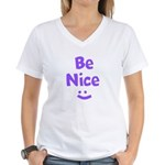 Be Nice Women's V-Neck T-Shirt