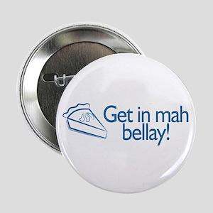 GET in my BELLAY! Button