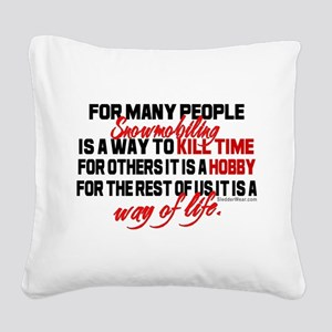 Way of Life Square Canvas Pillow