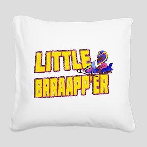 Little Brraapp'er Square Canvas Pillow