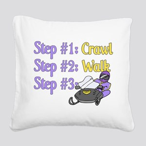 Step 1... Step 2... Square Canvas Pillow
