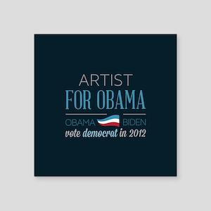 "Artist For Obama Square Sticker 3"" x 3"""