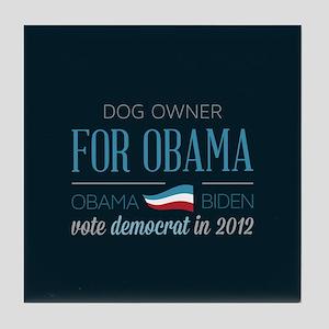Dog Owner For Obama Tile Coaster
