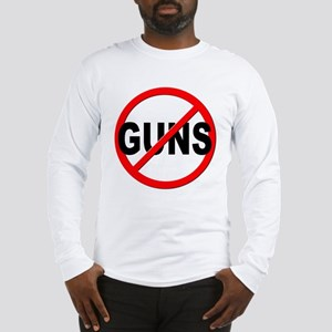 Anti / No Guns Long Sleeve T-Shirt