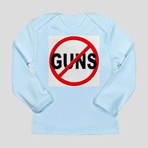 Anti / No Guns Long Sleeve Infant T-Shirt