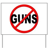 Anti gun Yard Signs