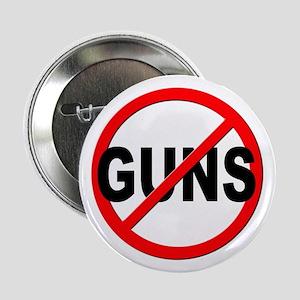 """Anti / No Guns 2.25"""" Button"""