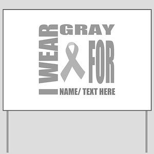 Gray Awareness Ribbon Customized Yard Sign