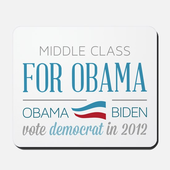 Middle Class For Obama Mousepad