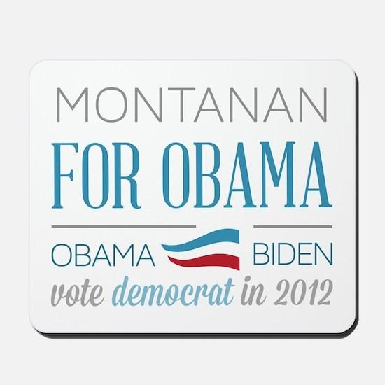 Montanan For Obama Mousepad