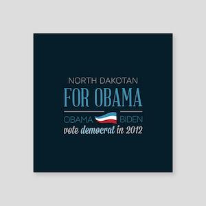 "North Dakotan For Obama Square Sticker 3"" x 3"""