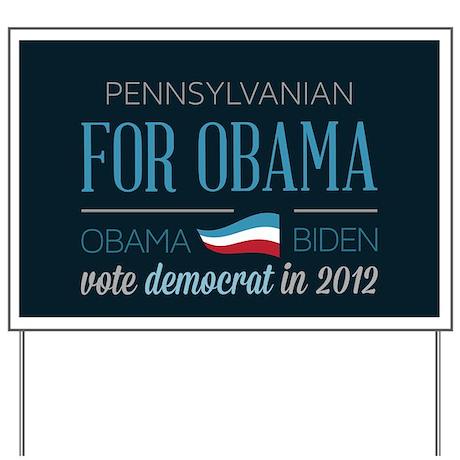 Pennsylvanian For Obama Yard Sign