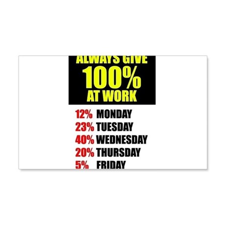 Always give 100% at work 20x12 Wall Decal