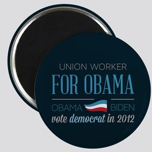 Union Worker For Obama Magnet