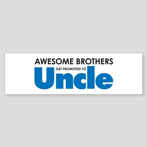 Awesome Brothers Get Promoted to Uncle Bumper Stic