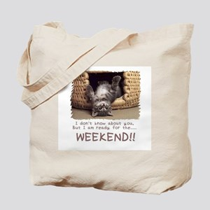 Idk about you but I am ready for the weekend Tote