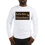Chocolatey Long Sleeve T-Shirt (Front Print Only)