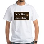 Chocolatey White T-Shirt (Front Print Only)