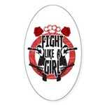 Fight like a girl Sticker (Oval)