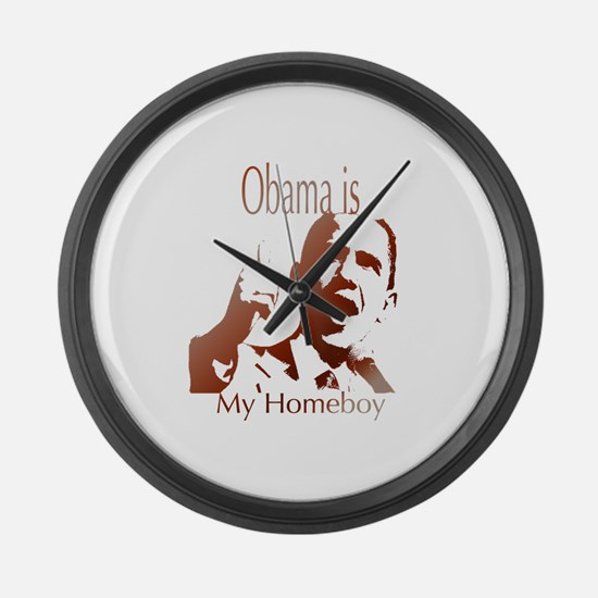 obama is my homeboy.png Large Wall Clock