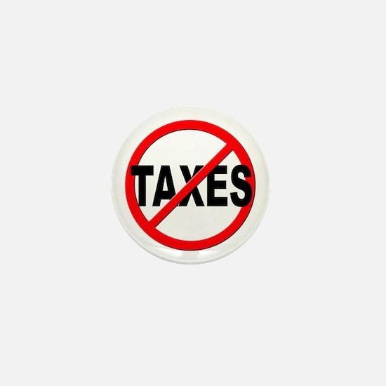 Anti / No Taxes Mini Button