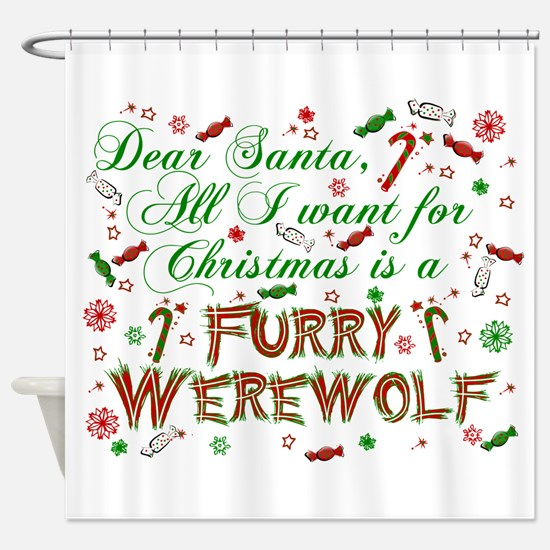 Dear Santa Werewolf Shower Curtain