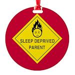 Sleep Deprived Parent Round Ornament