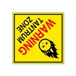 "Tantrum Zone Red Square Sticker 3"" x 3"""
