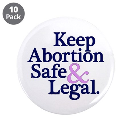 "Keep Abortion Safe & Legal 3.5"" Button 10"