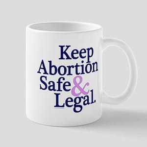 Keep Abortion Safe & Legal Mug